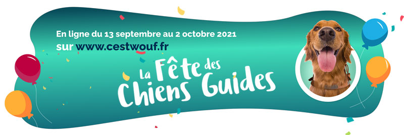 La fête des chiens guides en ligne du 13 septembre au 2 octobre sur www.cestwouf.fr